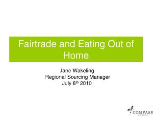 Fairtrade and Eating Out of Home
