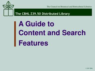 The CBHL Z39.50 Distributed Library