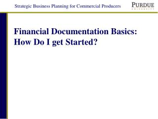 Financial Documentation Basics: How Do I get Started?