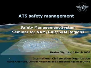 ATS safety management