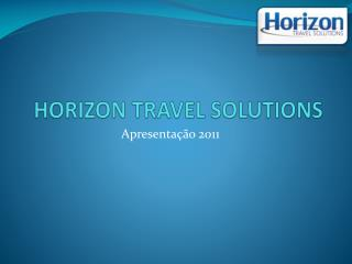 HORIZON TRAVEL SOLUTIONS