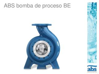 ABS bomba de proceso BE