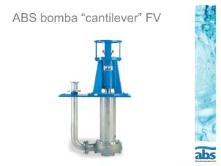"ABS bomba ""cantilever"" FV"