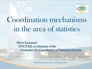 Coordination mechanisms in the area of statistics