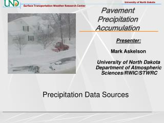 Pavement Precipitation Accumulation