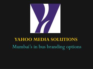 Mumbai's in bus branding options