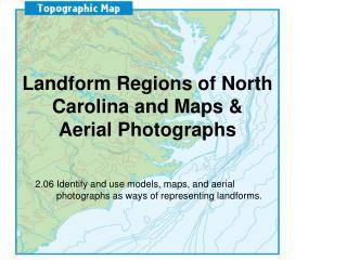 Landform Regions of North Carolina and Maps &  Aerial Photographs