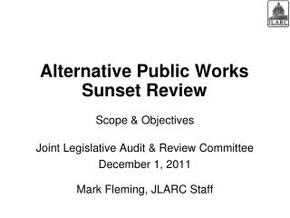 Alternative Public Works Sunset Review