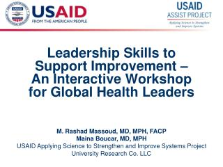 Leadership Skills to Support Improvement – An Interactive Workshop for Global Health Leaders