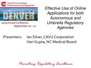 Effective Use of Online Applications for both Autonomous and Umbrella Regulatory Agencies