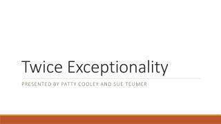Twice Exceptionality