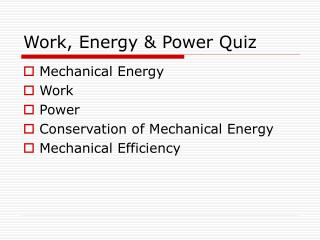 Work, Energy & Power Quiz
