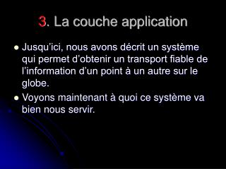 3 . La couche application