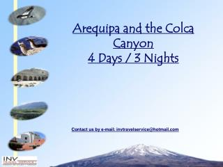 Arequipa and the Colca Canyon 4 Days / 3 Nights