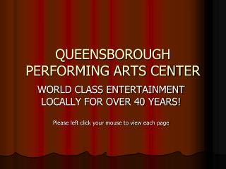 QUEENSBOROUGH PERFORMING ARTS CENTER
