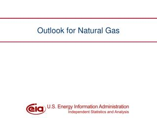 Outlook for Natural Gas