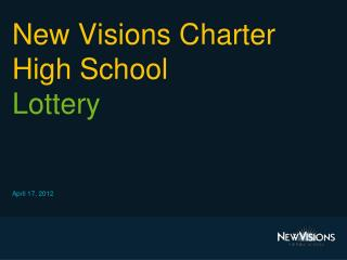 New Visions Charter High School Lottery