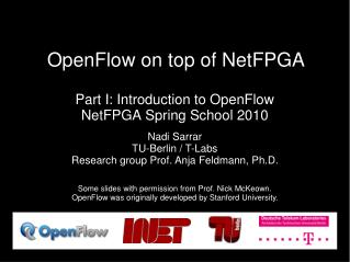OpenFlow on top of NetFPGA