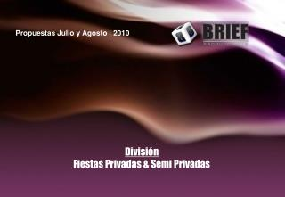 División Fiestas Privadas & Semi Privadas