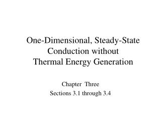 One-Dimensional, Steady-State Conduction without Thermal Energy Generation