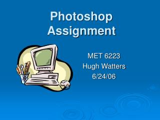 Photoshop  Assignment