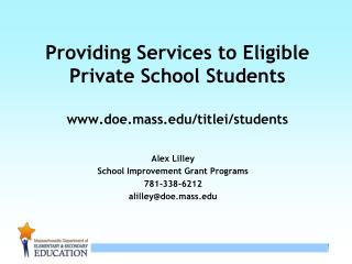 Providing Services to Eligible Private School Students doe.mass/titlei/students