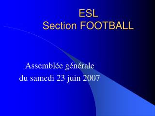 ESL  Section FOOTBALL