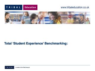 Total 'Student Experience' Benchmarking: