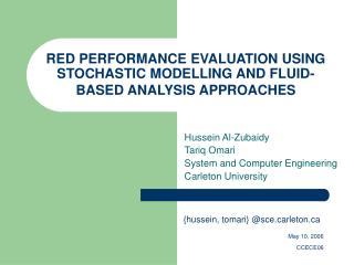 RED PERFORMANCE EVALUATION USING STOCHASTIC MODELLING AND FLUID-BASED ANALYSIS APPROACHES
