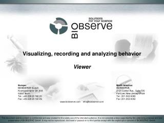 Visualizing, recording and analyzing behavior  Viewer
