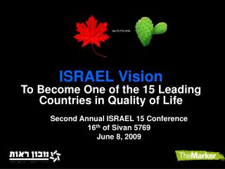 ISRAEL Vision To Become One of the 15 Leading Countries in Quality of Life