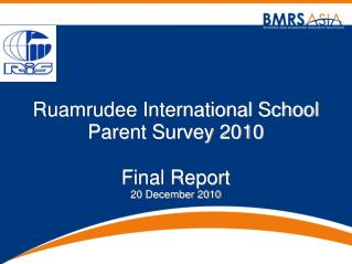 Ruamrudee International School Parent Survey 2010