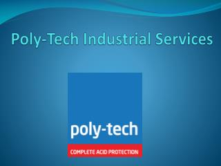 Poly-Tech Industrial Services