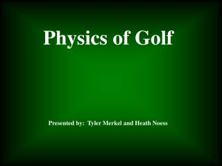 Physics of Golf