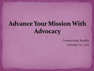Advance Your Mission With Advocacy
