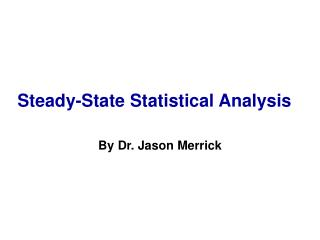 Steady-State Statistical Analysis