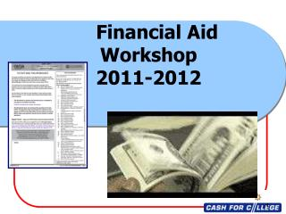 Financial Aid    Workshop    2011-2012