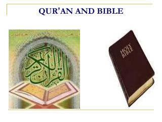 QUR ' AN AND BIBLE
