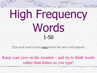 High Frequency Words 1-50