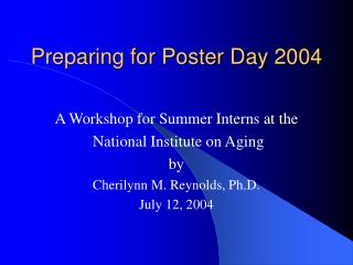 Preparing for Poster Day 2004