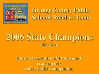 Orange County Public Schools Road-eo Team