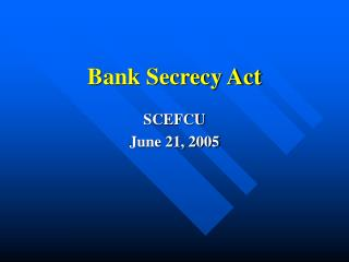 Bank Secrecy Act