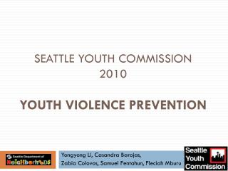 Seattle Youth Commission 2010 Youth Violence Prevention