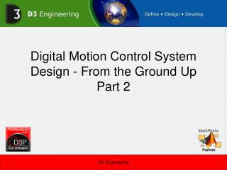 Digital Motion Control System Design - From the Ground Up Part 2