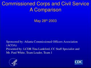 Commissioned Corps and Civil Service A Comparison  May 28th 2003