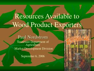 Resources Available to Wood Product Exporters