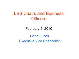 L&S Chairs and Business Officers February 9, 2010