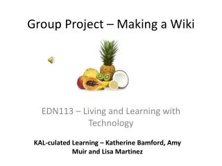 Group Project – Making a Wiki