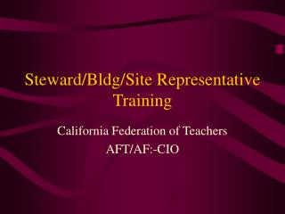 Steward/Bldg/Site Representative Training