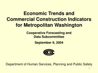 Economic Trends and  Commercial Construction Indicators  for Metropolitan Washington